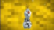 Disney's Frozen - Olaf's snow jamz (замръзналото кралство - Олаф - снежния сладур)