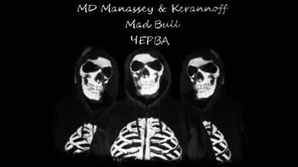 Md Manassey & Kerannoff ft. Mad Bull - Cherva