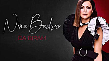 Nina Badric - Da biram