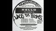 Lace da Booms - Cut that Weak S