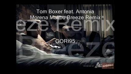 Tom Boxer feat. Antonia Morena Malibu Breeze Remix