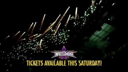 Wrestlemania Xxx Tickets go on sale this Saturday!