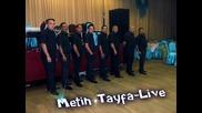 ork.metin Tayfa---live