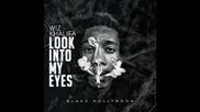 *2013* Wiz Khalifa - Look into my eyes