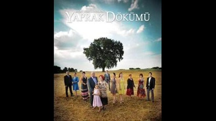 Yaprak Dokumu / Listopad 4 nai - tajni i nai - qki pesni