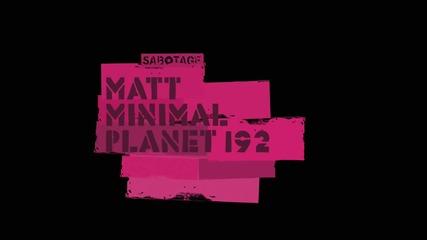 Matt Minimal - Planet 192 (original Mix) [sabotage]