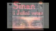 Sinan Sakic i Juzni Vetar - 1991 - 7.trazis mnogo od zivota
