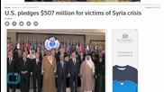 U.S. Pledges $507 Million for Victims of Syria Crisis