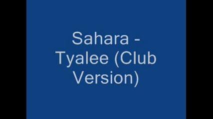 Sahara - Tyalee (club Version)