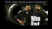 Young Jeezy Feat. Shawty Redd - Who Dat