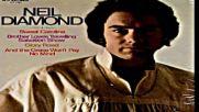 Neil Diamond - Cracklin`rosie Original 1970