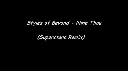 Styles Of Beyond - Nine Thou