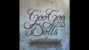 Goo Goo Dolls - Notbroken + превод!