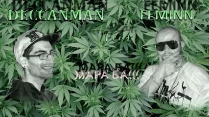 DECCANMAN feat. FEMINN - Мара Ба