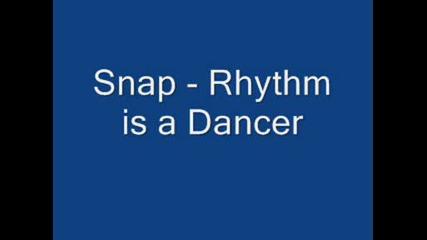 Snap - Rhythm Is A Dancer.wmv