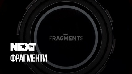 NEXTTV 050: Fragments