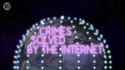 10 престъпления разрешени чрез Интернет