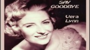 Vera Lynn - It Hurts to Say Goodbye Top 10 Hit in 1967