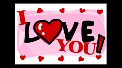 За моето момиче !! Обичам те !! (h)