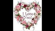 Обичам Те Толкова Много...
