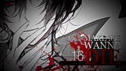 Make Me Wanna Die __ Raw Mep Closed __ 1_18 Done