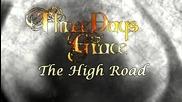 (превод) Three Days Grace - The High Road (lyrics) 2012