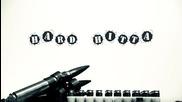 За първи път в сайта - Hard Hitta Ft M Dot Baggz - Say It With Bullets