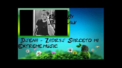 Remix By Dj Slawi Vs Djena - Zadryj Sarceto mix Extreme,