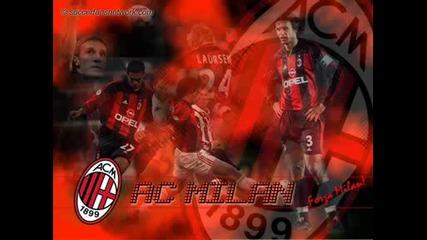 Химн на футболен клуб - Милан Forza Milan