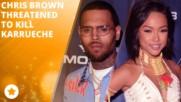Chris Brown е обвинен, че заплашвал бившата си с убийство