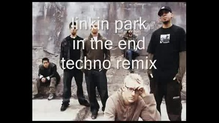 Linkin Park - In The End (techno Remix).wmv