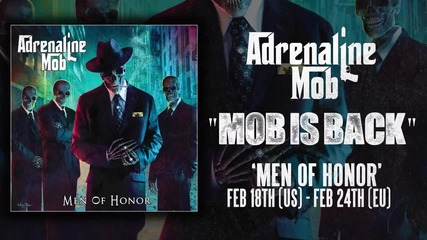 Adrenaline Mob - Mob Is Back