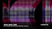 Atfc feat.rae - Its Over (atfcs Lectrotek Vocal)