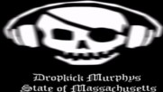 Dropkick Murphys - State of Massachusetts Instrumental
