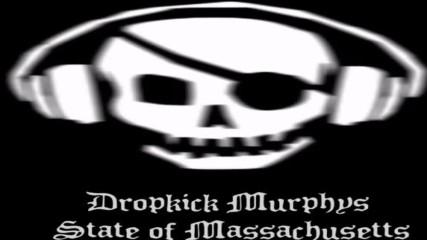 Dropkick Murphys - State of Massachusetts Instrumental