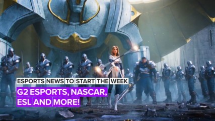 Esports news to start the week: From eNascar to a new $5 million prize