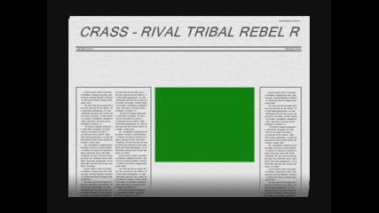 Crass - Rival Tribal Rebel Revil