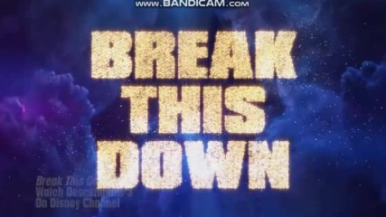 Break This Down Lyric Video Descendants 3