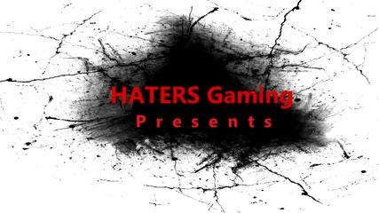 Haters Gaming - Хорър интро !