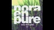 Nora En Pure - U Got My Body (original Mix)