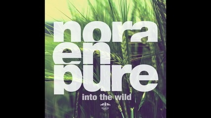 Nora En Pure - U Got My Body (original Mix)