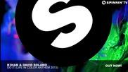 R3hab & David Solano - Do It life In Color Anthem 2013
