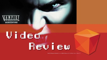 Класиката, която направи вампирите готини - Vampire the Masquerade: Redemption