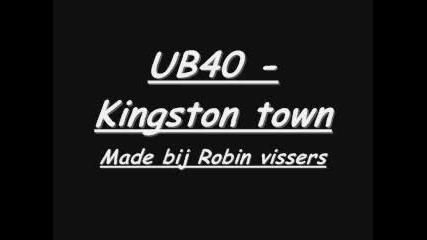 Ub40 - Kingston Town + Lycrics (low)