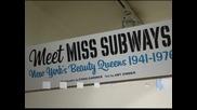 Изложба в Ню Йорк показва кралици на красотата от метрото