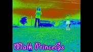 Walk Princess =]