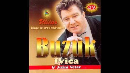 ivica, buzuk-трябваше да съм