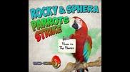 Rocky and Sphera - Parrots Strike (original Mix)
