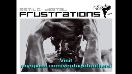 Verdugo Brothers - Frustrations
