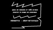 Vendetta - Кръв по паважа